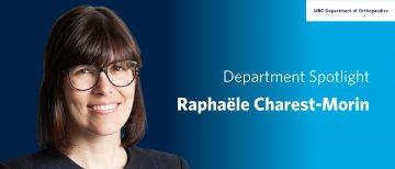 Faculty Spotlight – Raphaele Charest-Morin